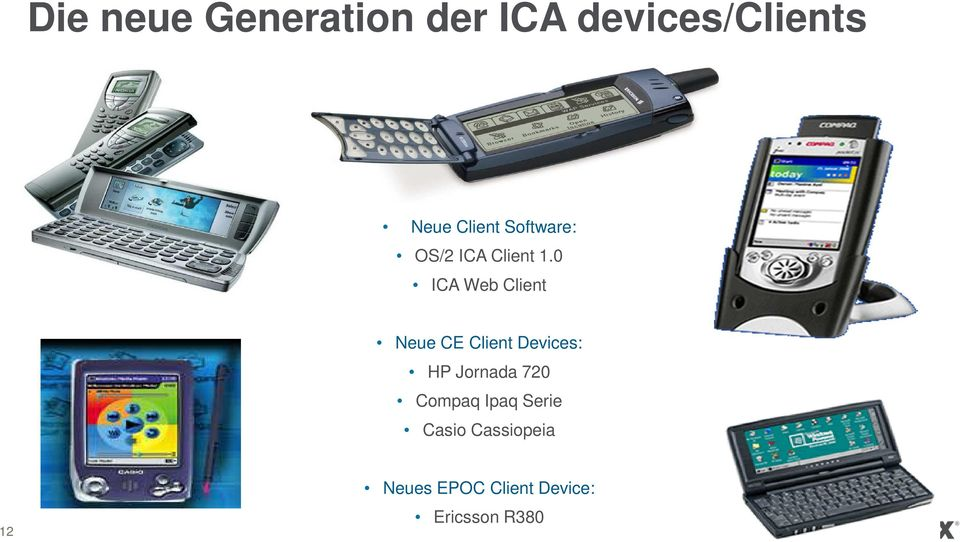 0 ICA Web Client Neue CE Client Devices: HP Jornada