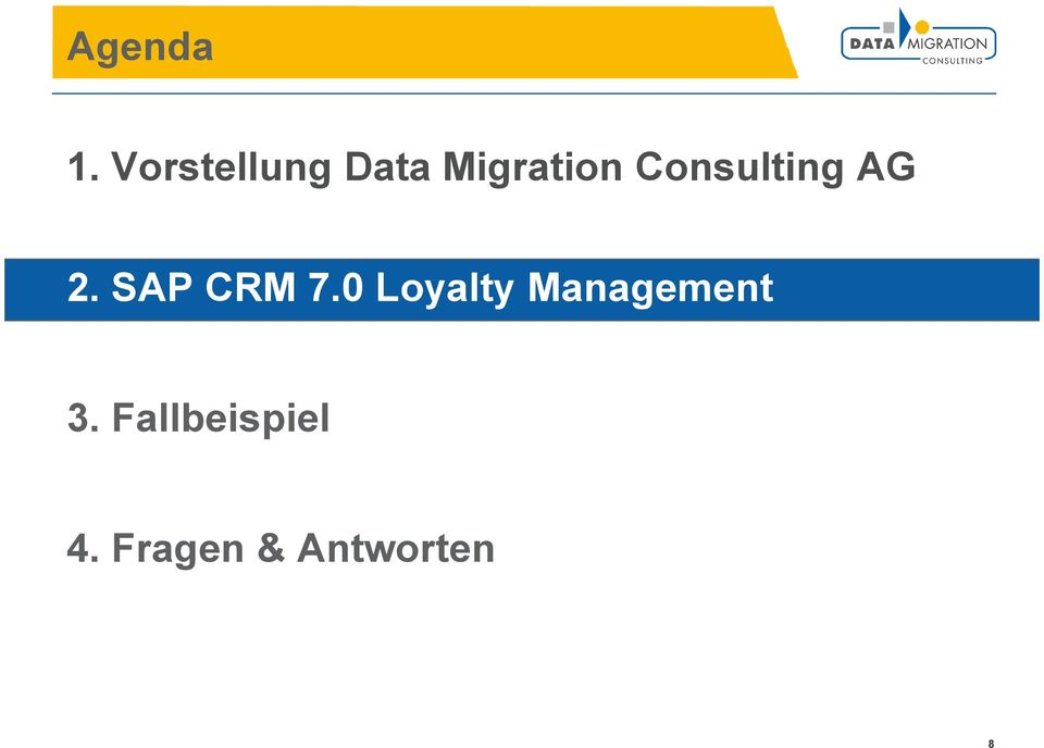 Consulting AG 2. SAP CRM 7.