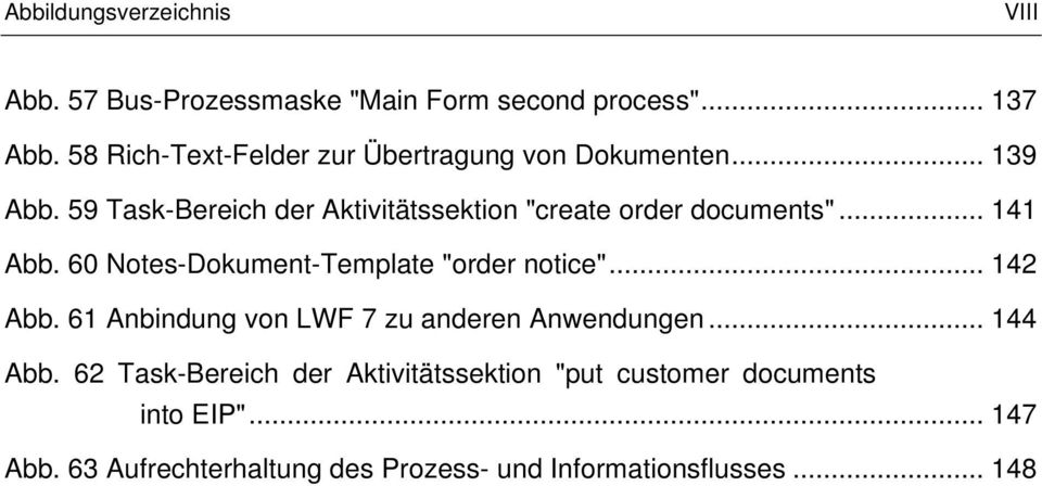 "59 Task-Bereich der Aktivitätssektion ""create order documents""... 141 Abb. 60 Notes-Dokument-Template ""order notice""."