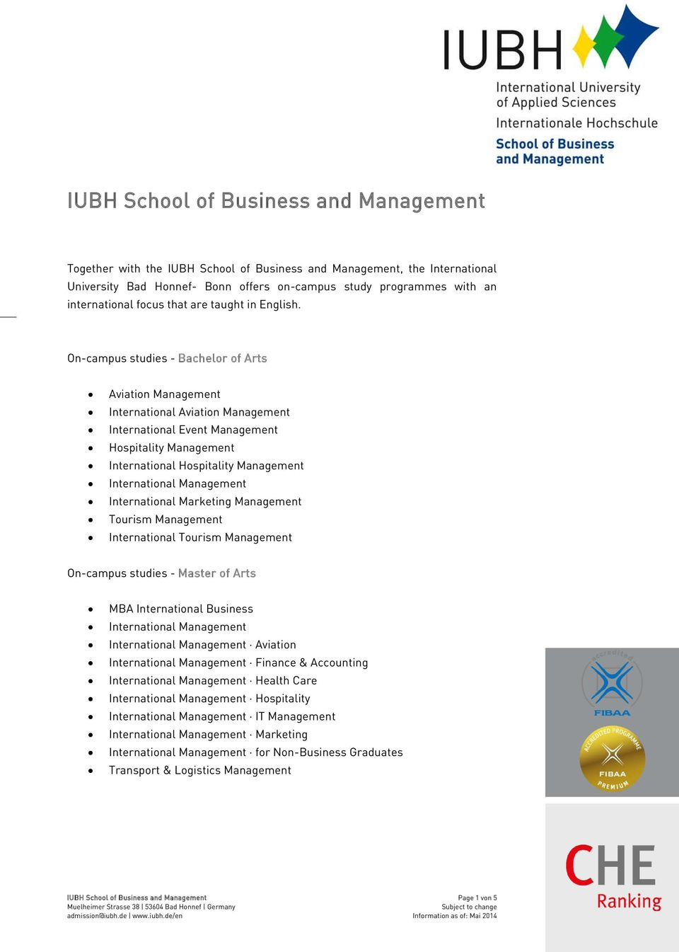 On-campus studies - Bachelor of Arts Aviation Management International Aviation Management International Event Management Hospitality Management International Hospitality Management International
