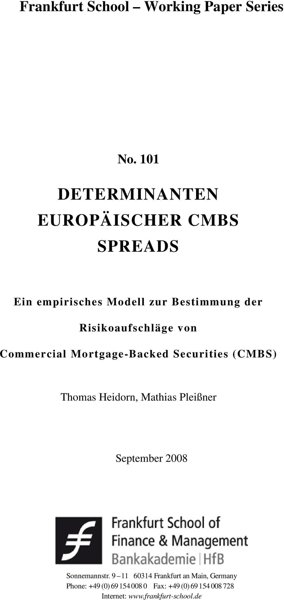 Risikoaufschläge von Commercial Mortgage-Backed Securities (CMBS) Thomas Heidorn, Mathias