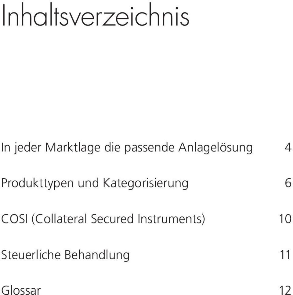 Kategorisierung 6 COSI (Collateral Secured