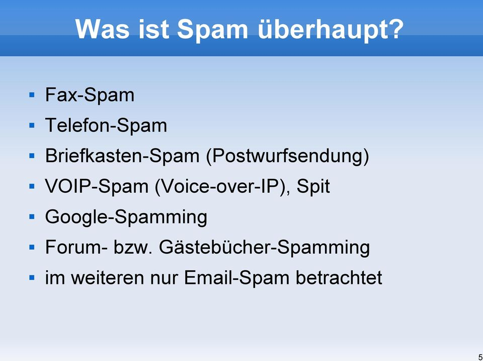 (Postwurfsendung) VOIP-Spam (Voice-over-IP), Spit