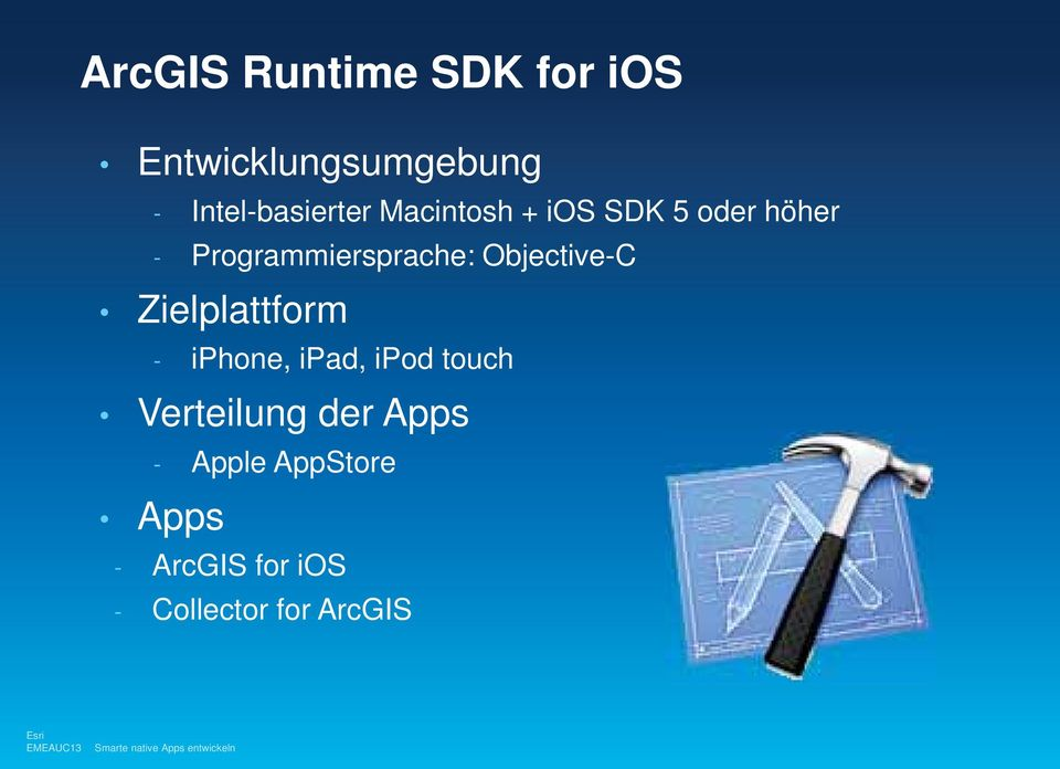 Programmiersprache: Objective-C Zielplattform - iphone, ipad,