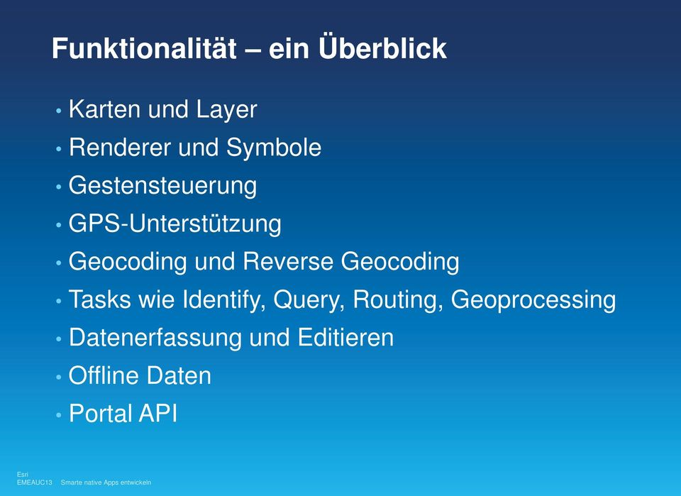 Reverse Geocoding Tasks wie Identify, Query, Routing,