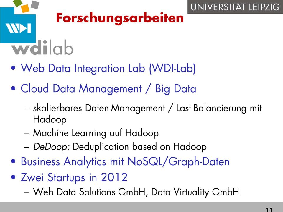 Learning auf Hadoop DeDoop: Deduplication based on Hadoop Business Analytics mit