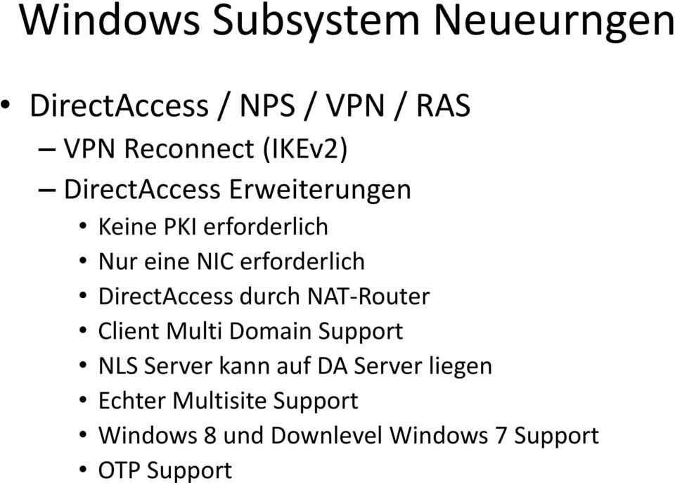 DirectAccess durch NAT-Router Client Multi Domain Support NLS Server kann auf DA