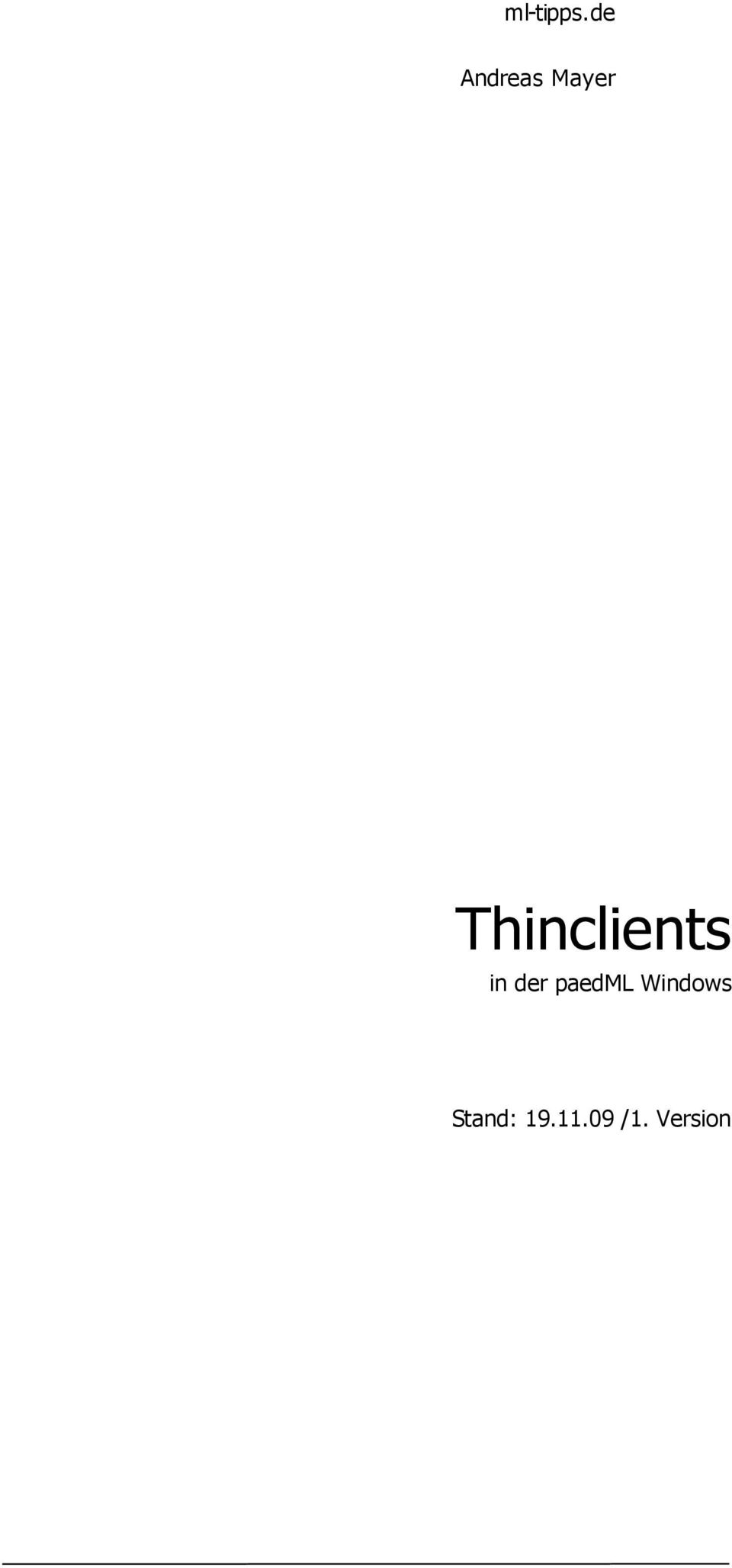 Thinclients in der