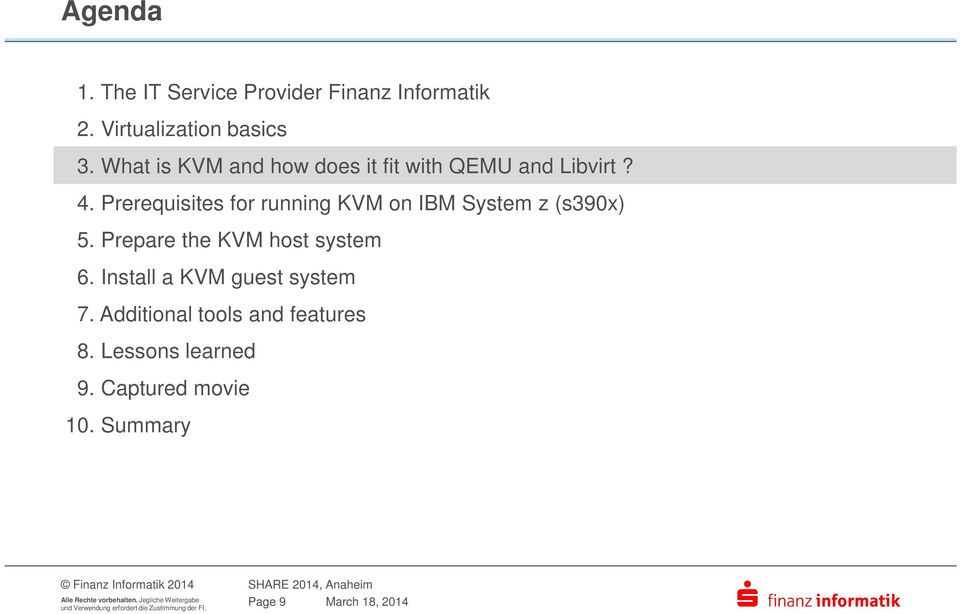 Prerequisites for running KVM on IBM System z (s390x) 5. Prepare the KVM host system 6.