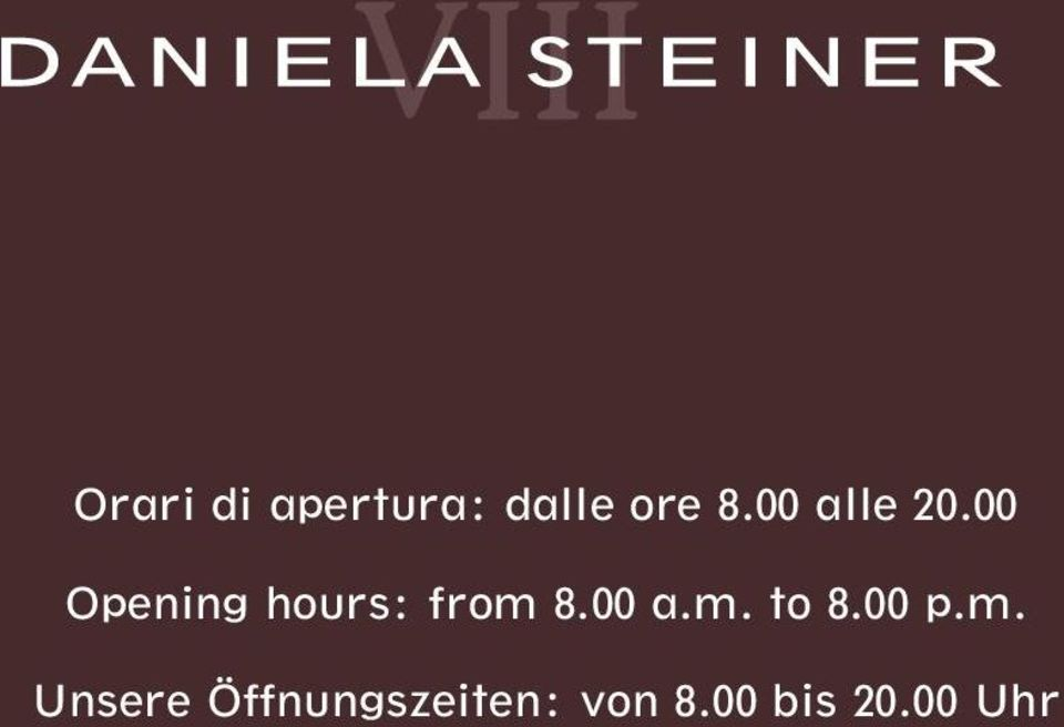 00 Opening hours: from 8.00 a.m. to 8.