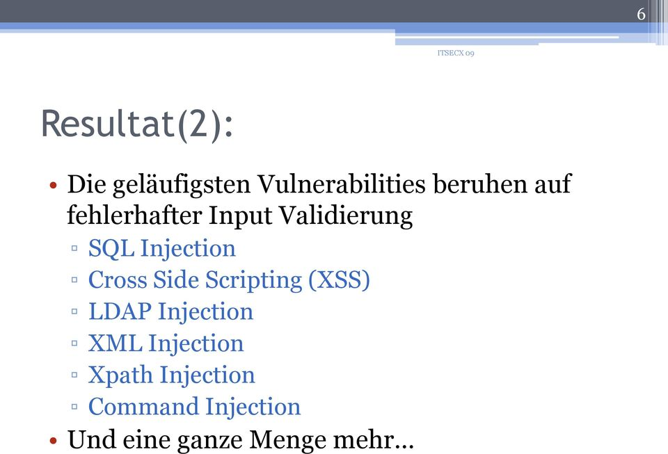 Injection Cross Side Scripting (XSS) LDAP Injection