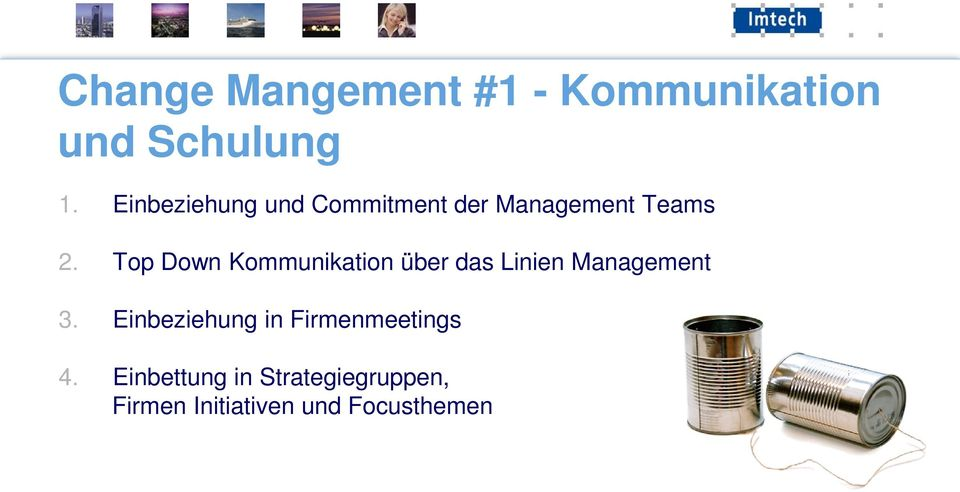 Top Down Kommunikation über das Linien Management 3.