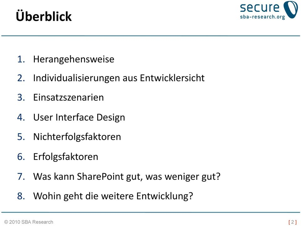 User Interface Design 5. Nichterfolgsfaktoren 6.