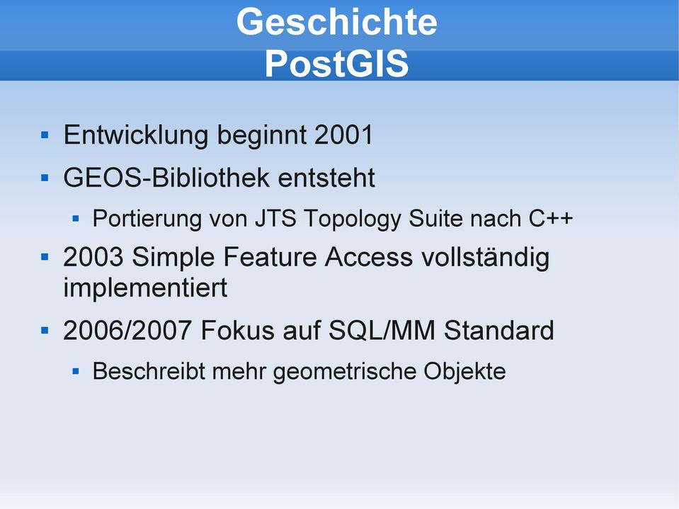 Simple Feature Access vollständig implementiert 2006/2007