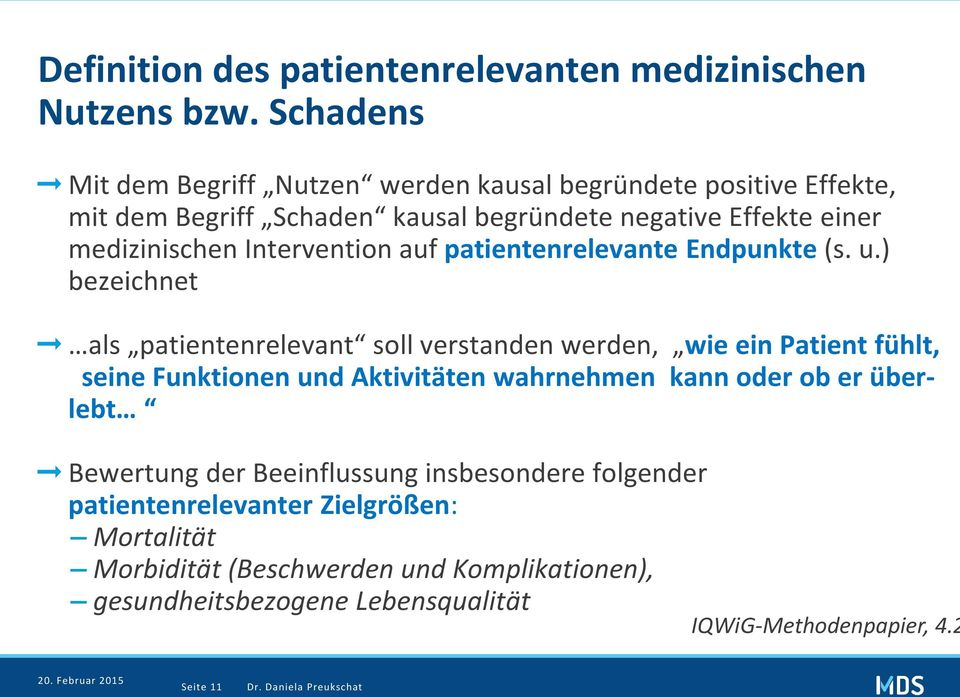 Intervention auf patientenrelevante Endpunkte (s. u.