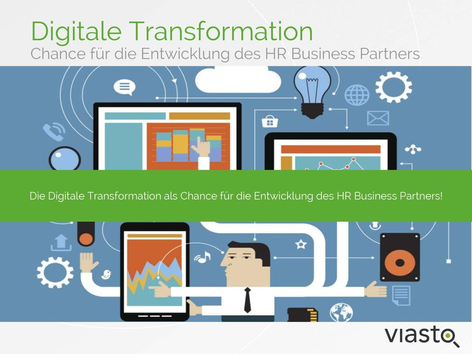 Die Digitale Transformation als Chance