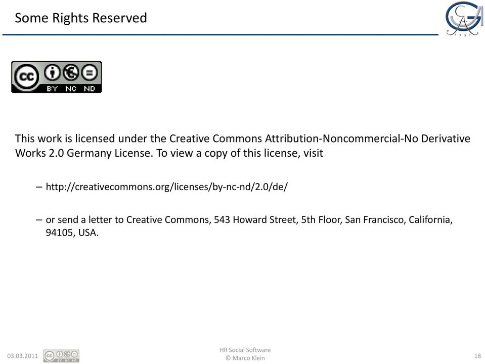 To view a copy of this license, visit http://creativecommons.org/licenses/by nc nd/2.