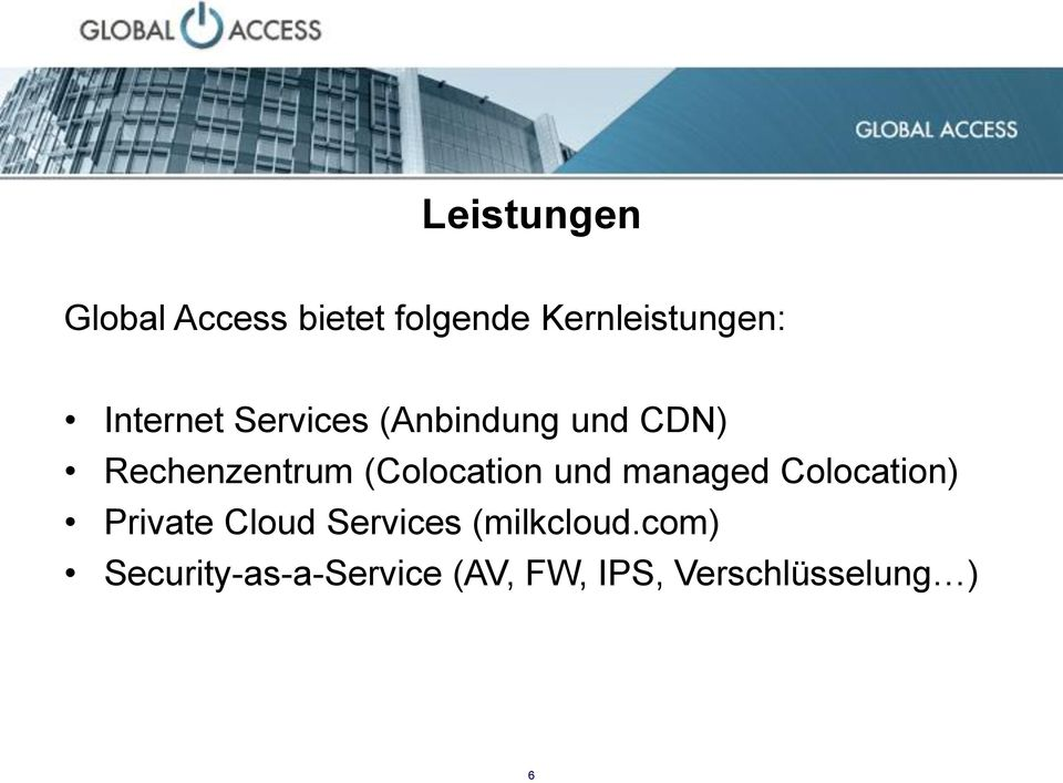 (Colocation und managed Colocation) Private Cloud Services