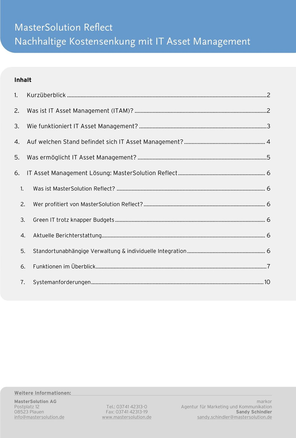 IT Asset Management Lösung: MasterSolution Reflect... 6 1. Was ist MasterSolution Reflect?... 6 2. Wer profitiert von MasterSolution Reflect?