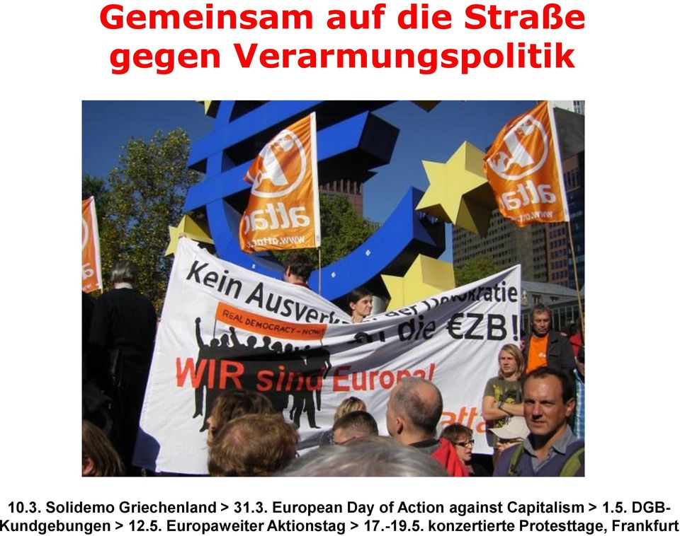 .3. European Day of Action against Capitalism > 1.5.
