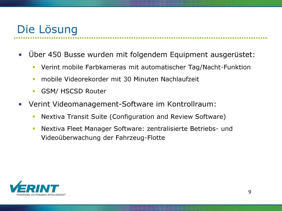 Verint Videomanagement-Software im Kontrollraum: Nextiva Transit Suite (Configuration and Review