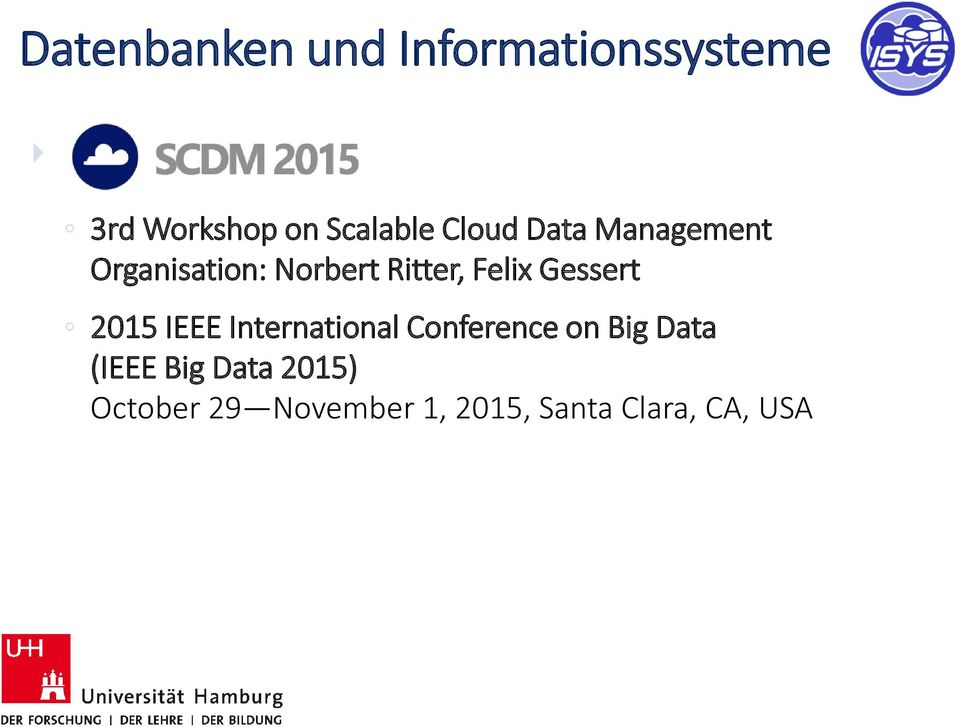 Gessert 2015 IEEE International Conference on Big Data (IEEE