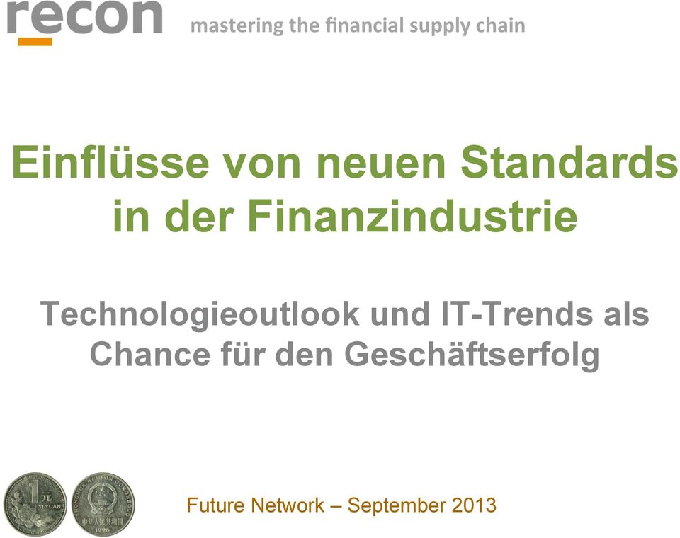 Technologieoutlook und IT-Trends als Chance