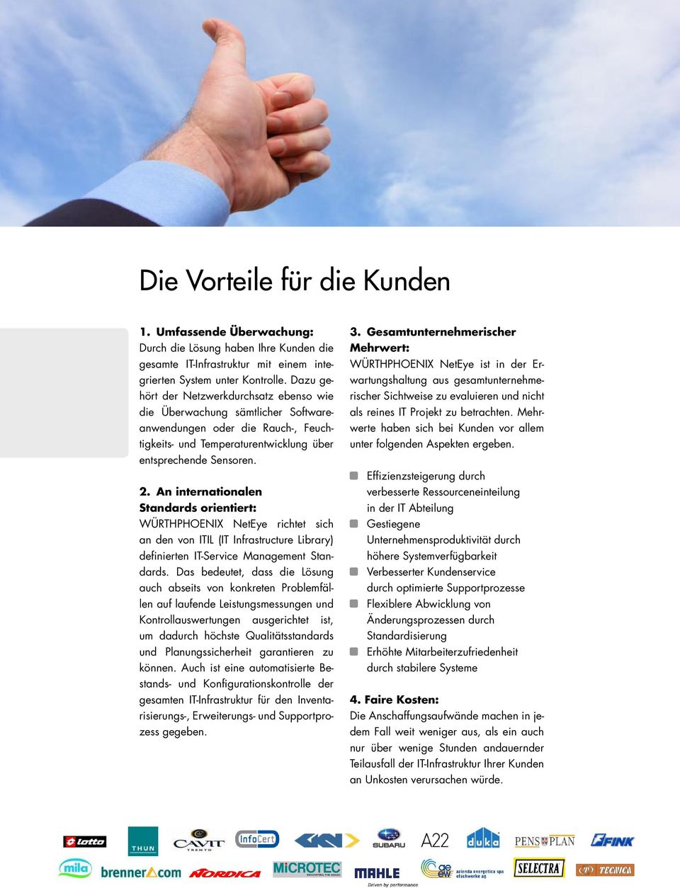 An internationalen Standards orientiert: WÜRTHPHOENIX NetEye richtet sich an den von ITIL (IT Infrastructure Library) definierten IT-Service Management Standards.