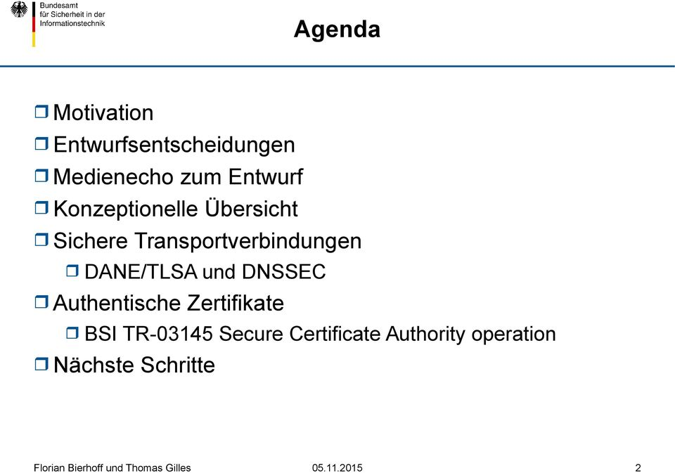 Transportverbindungen DANE/TLSA und DNSSEC Authentische