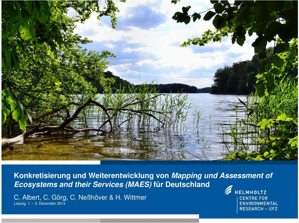 und Assessment of Ecosystems and their Services (MAES)
