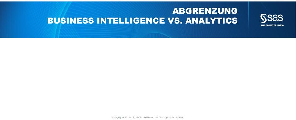 ANALYTICS Copyright 2013,