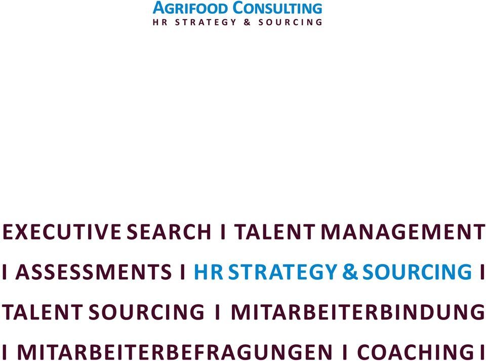 Strategy & SOURCING I Talent Sourcing I