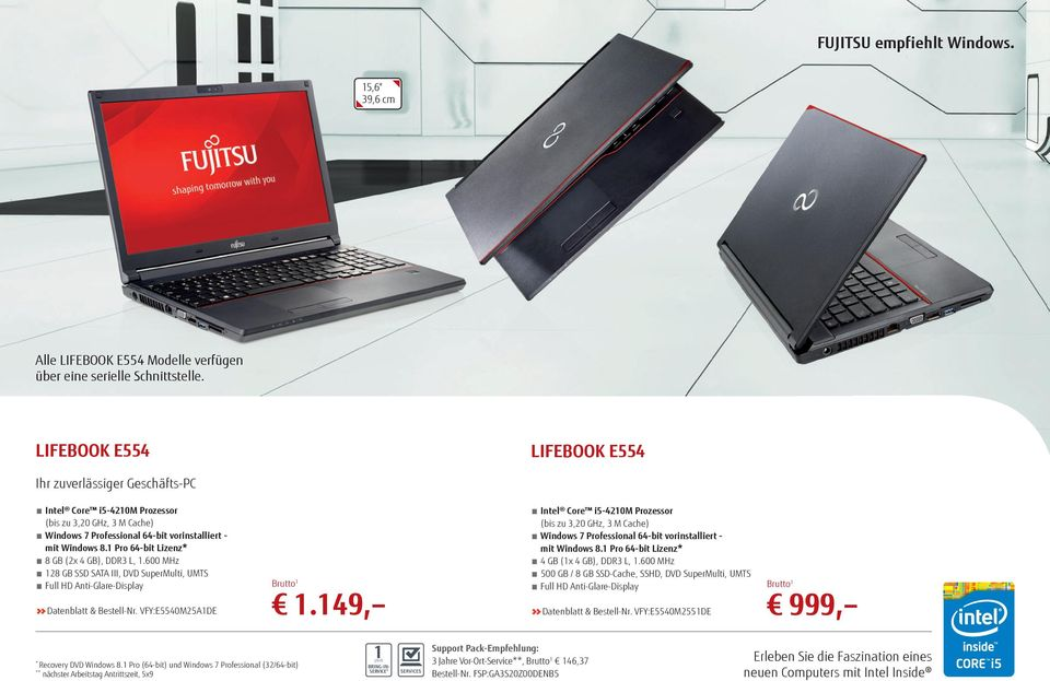 600 MHz 18 GB SSD SATA III, DVD SuperMulti, UMTS Full HD Anti-Glare-Display Datenblatt & Bestell-Nr. VFY:E5540M5A1DE 1.
