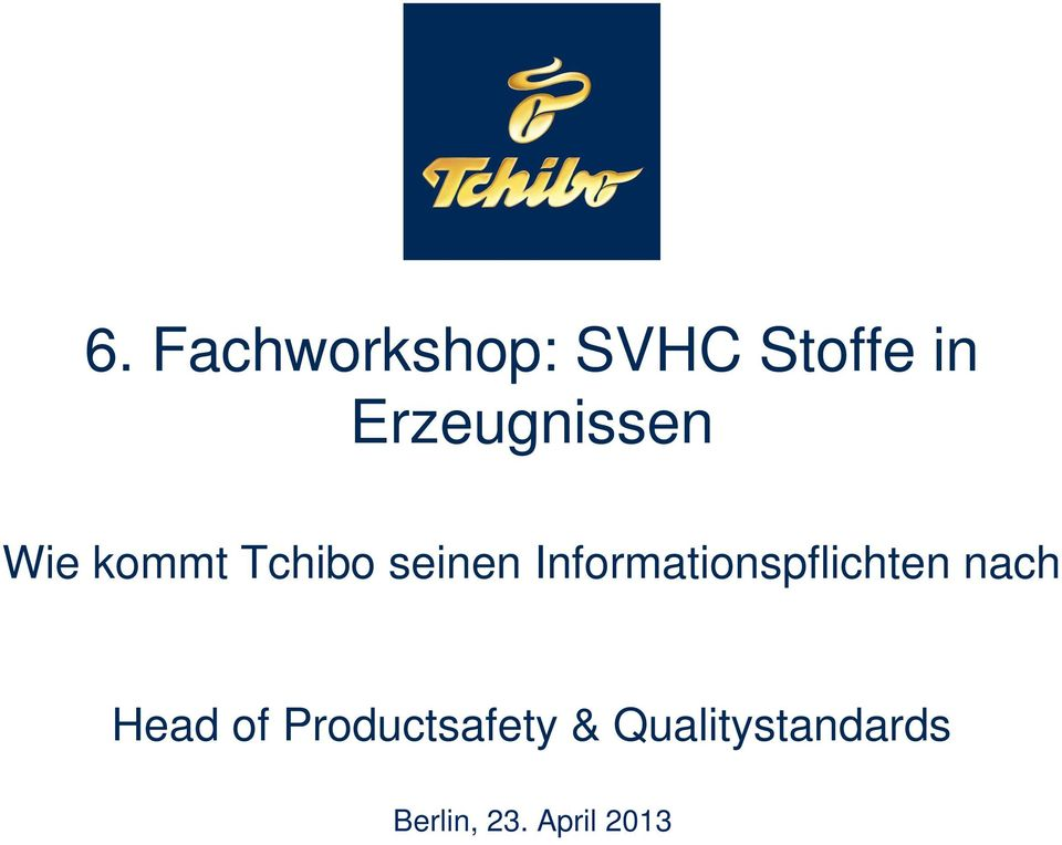 Informationspflichten nach Head of