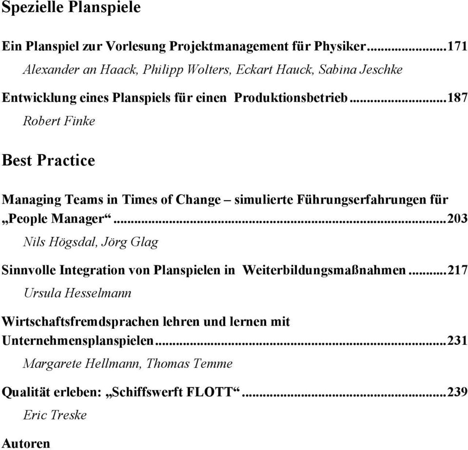 .. 187 Robert Finke Best Practice Managing Teams in Times of Change simulierte Führungserfahrungen für People Manager.