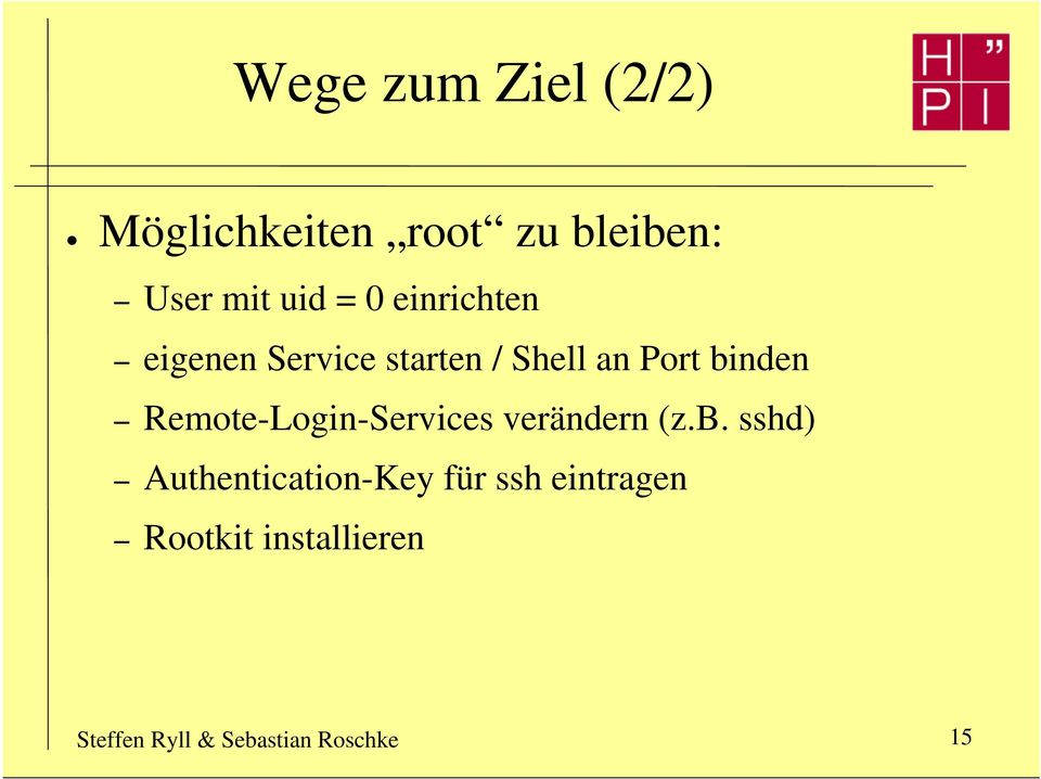 Remote-Login-Services verändern (z.b.