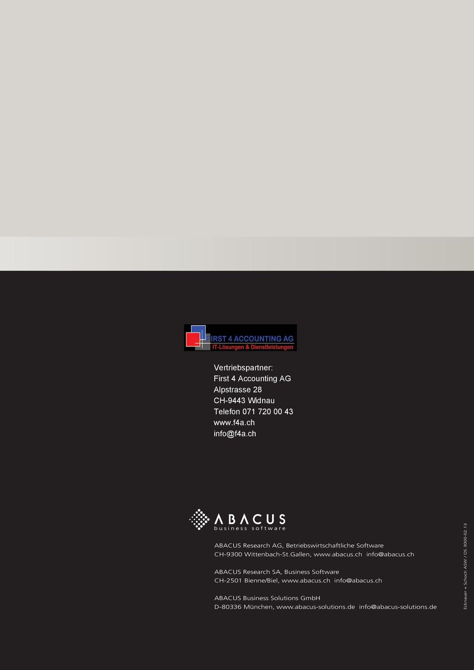 ch ABACUS Research SA, Business Software CH-2501 Bienne/Biel, www.abacus.ch info@abacus.
