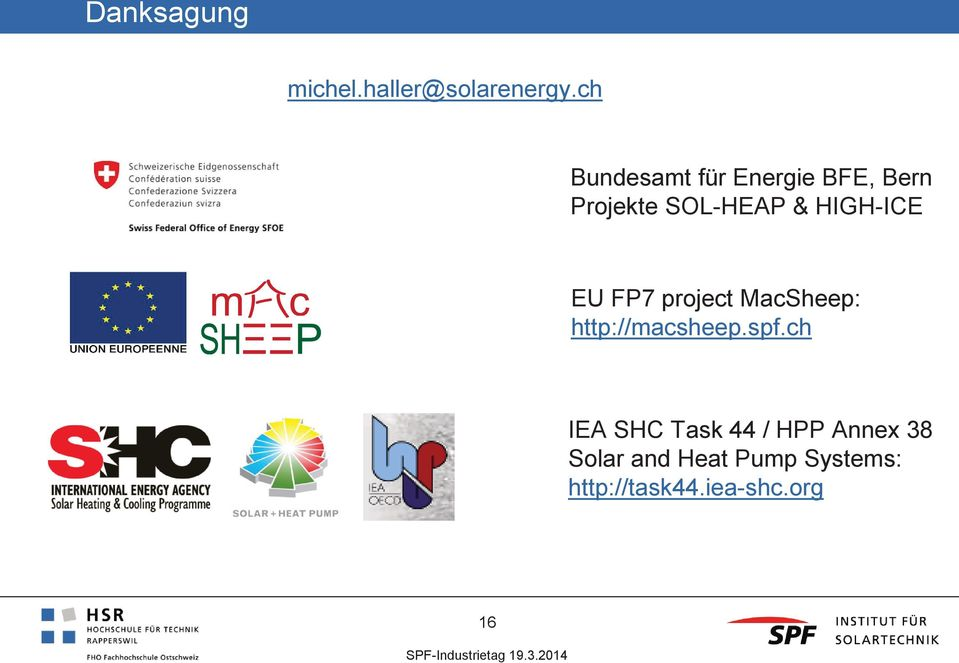 HIGH-ICE EU FP7 project MacSheep: http://macsheep.spf.