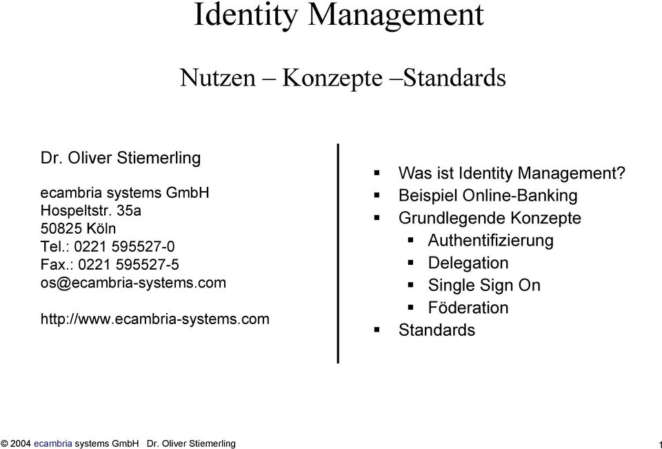ecambria-systems.com Was ist Identity Management?