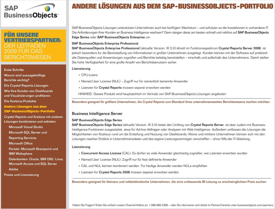 SAP BusinessObjects Enterprise Professional SAP BusinessObjects Enterprise Professional (aktuelle Version: XI 3.