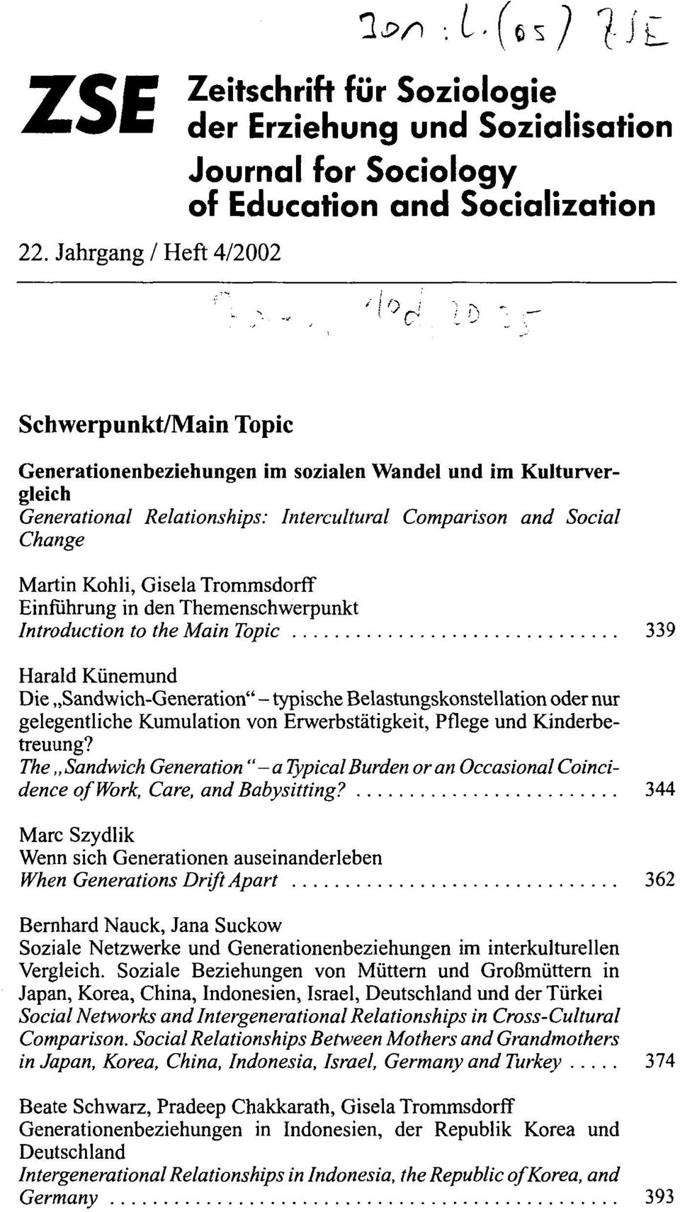 Wandel und im Kulturver gleich Generational Relationships: Intercultural Comparison and Social Change Martin Kohli, Gisela Trommsdorff Einfuhrung in den Themenschwerpunkt Introduction to the Main