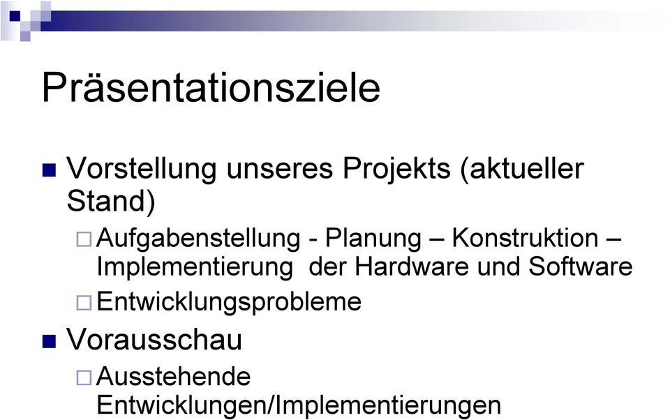Konstruktion Implementierung der Hardware und Software