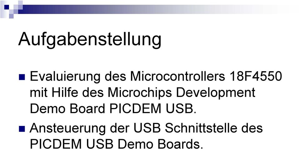 Microchips Development Demo Board PICDEM USB.