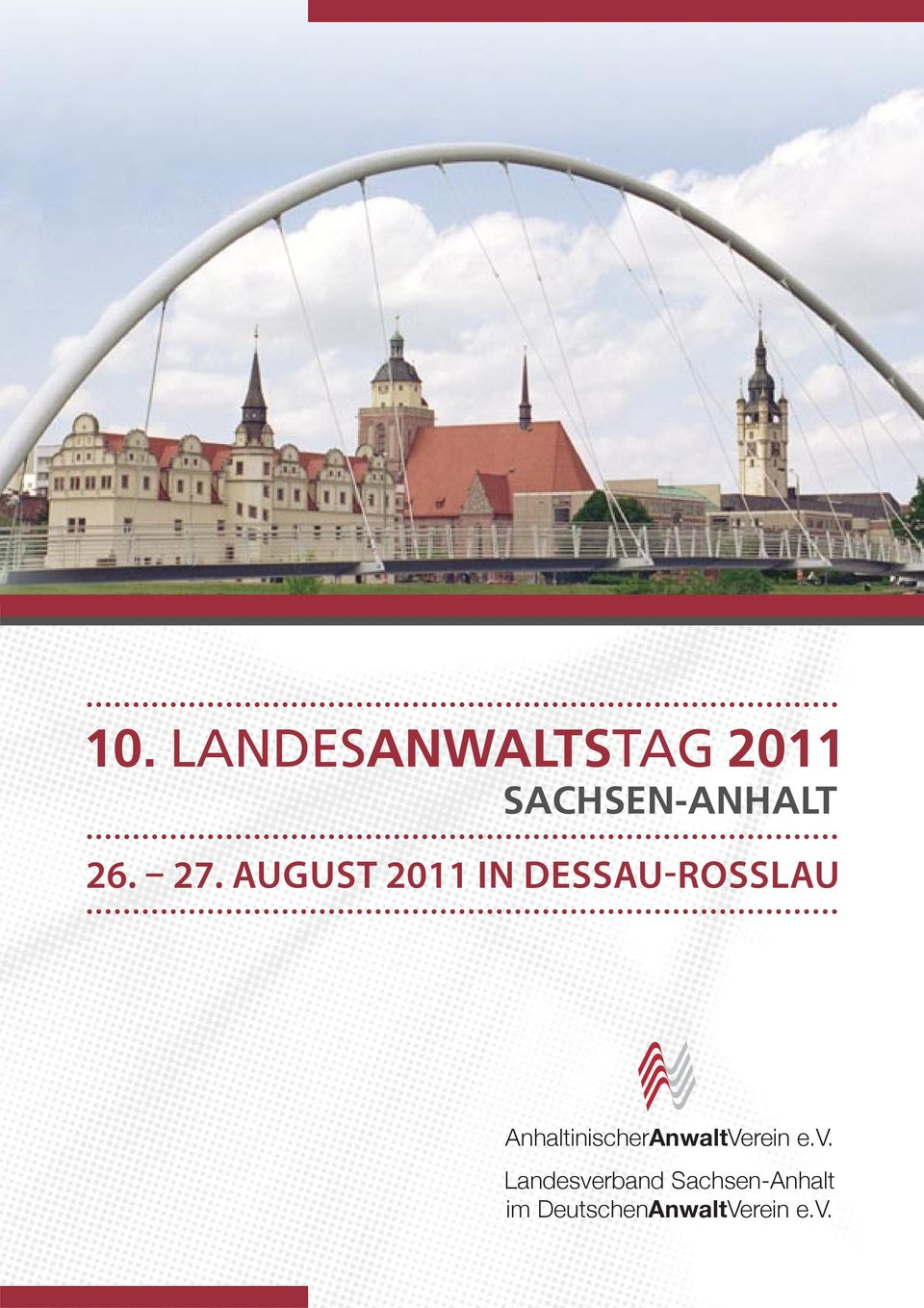 AUGUST 2011 IN DESSAU-ROSSLAU