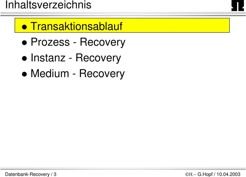 Recovery Instanz - Recovery Medium
