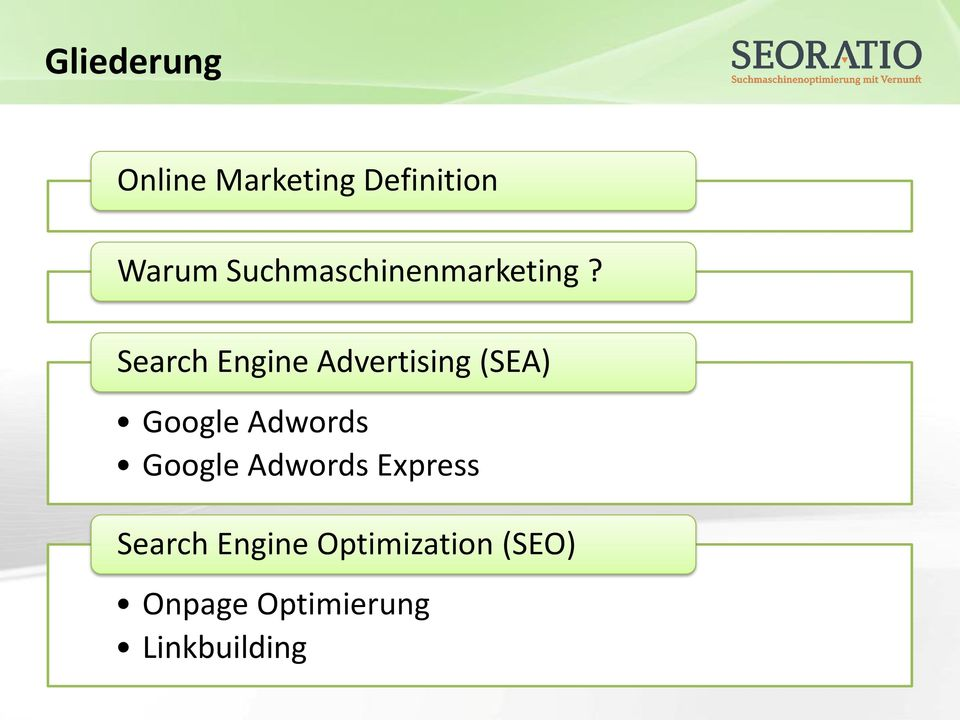 Search Engine Advertising (SEA) Google Adwords