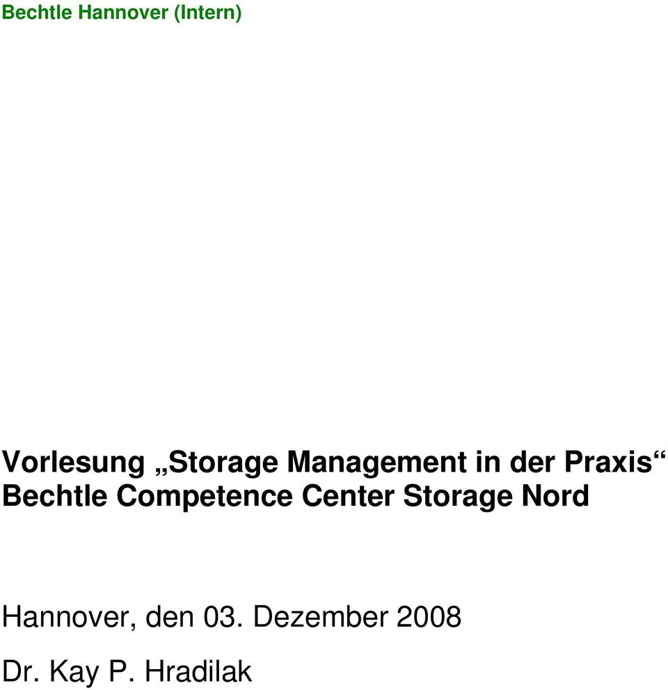 Bechtle Competence Center Storage Nord