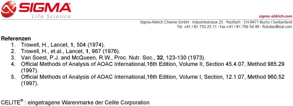 Official Methods of Analysis of AOAC International,16th Edition, Volume II, Section 45.4.07, Method 985.29 (1997).