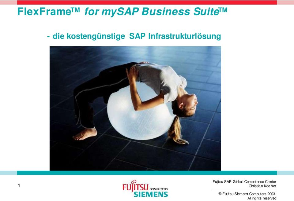 Fujitsu SAP Globa l Competence Center Christian
