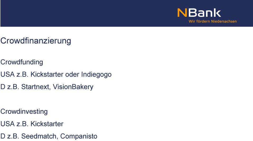 Startnext, VisionBakery Crowdinvesting